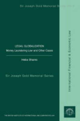 Legal Globalization: Money Laundering and Other Cases