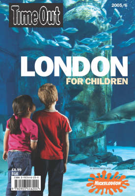 """""""Time Out"""" London for Children: 2005/6"""