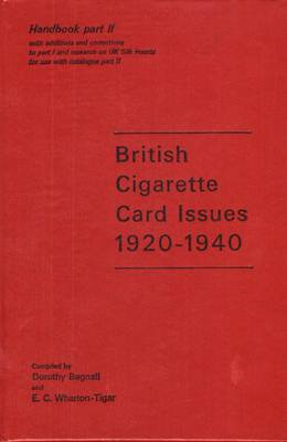 British Cigarette Card Issues: Pt. 2: 1920-40, Handbook