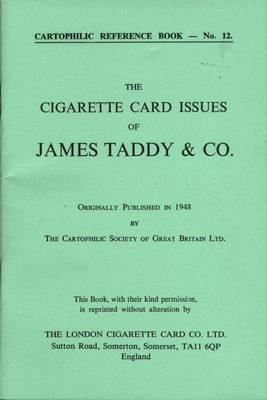 Cigarette Card Issues of James Taddy & Co.