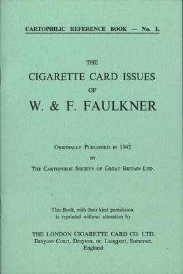 Cigarette Card Issues of W.& F. Faulkner