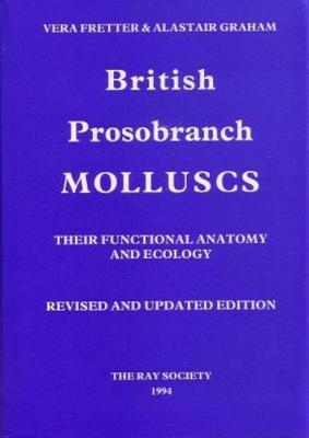 British Prosobranch Molluscs: Their Functional Anatomy and Ecology