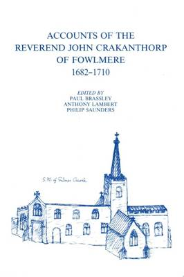 Accounts of the Reverend John Crakanthorp of Fowlmere, 1682-1710