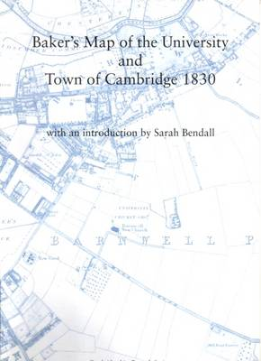 Baker's Map of the University and Town of Cambridge 1830