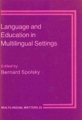 Language and Education in Multilingual Settings
