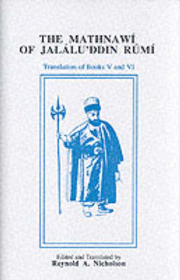 The Mathnawi of Jalalu'ddin Rumi, Vols 2, 4, 6, English Translation (set)