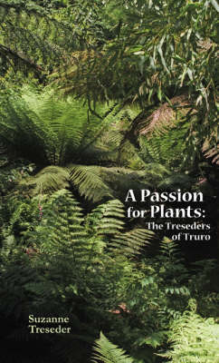 A Passion for Plants: The Treseders of Truro