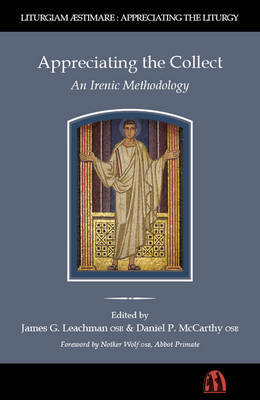 Appreciating the Collect: An Irenic Methodology