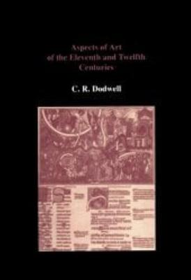 Aspects of Art of the Eleventh and Twelfth Centuries