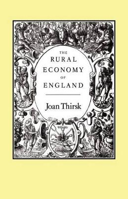 The Rural Economy of England: Collected Essays
