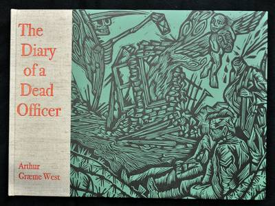 The Diary of a Dead Officer: The Posthumous Papers of