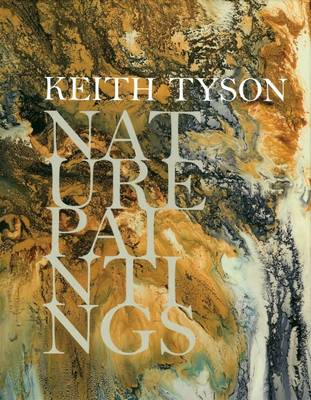 Keith Tyson: Nature Paintings
