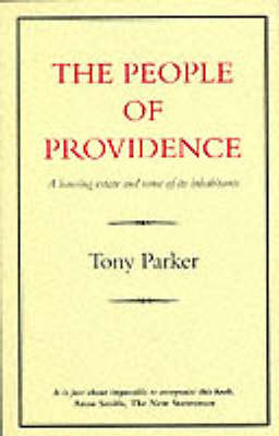 People of Providence: Housing Estate and Some of Its Inhabitants