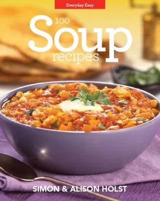 Soup Recipes: Everyday Easy