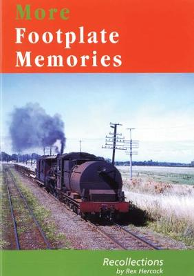 More Footplate Memories: Some More Recollections
