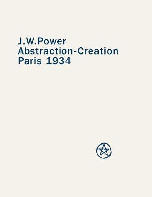 J. W. Power: Abstraction-creation: Paris 1934