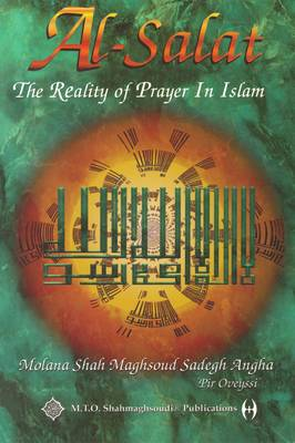 Al-Salat: Reality of Prayer in Islam