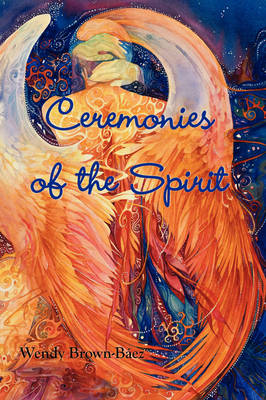 Ceremonies of the Spirit