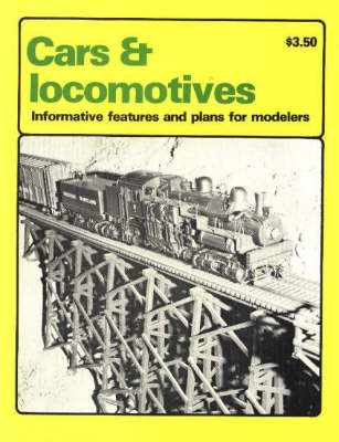 Cars and Locomotives: Informative Features and Plans for Modelers