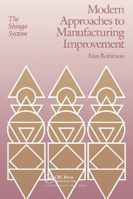 Modern Approaches to Manufacturing Improvement: The Shingo System