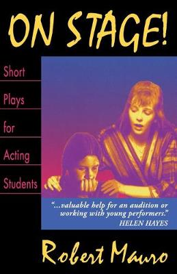 On Stage! Short Plays for Acting Students