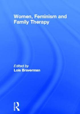 Women, Feminism and Family Therapy