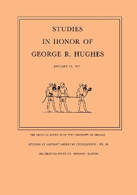 Studies in Honor of George R. Hughes