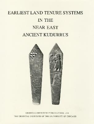 Earliest Land Tenure Systems in the Near East: Ancient Kudurrus