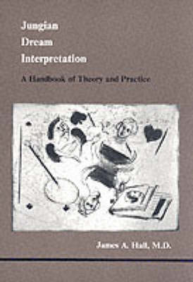 Jungian Dream Interpretation: A Handbook of Theory and Practice