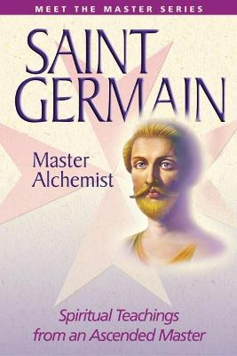 """Saint Germain"": Spiritual Teachings from an Ascended Master"