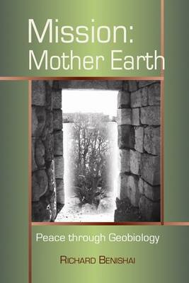 Mission: Mother Earth: Peace Through Geobiology