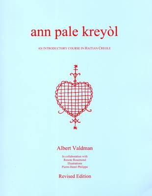 Ann Pale Kreyol: An Introductory Course in Haitian Creole - With Creole-English Glossary