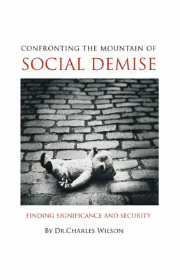 Confronting the Mountain of Social Demise