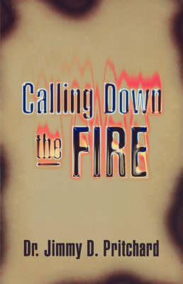 Calling Down the Fire