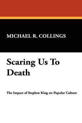 Scaring Us to Death: Impact of Stephen King on Popular Culture