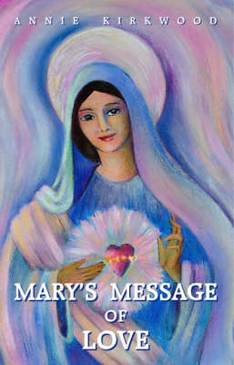 Mary's Message of Love