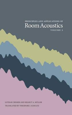 Principles and Applications of Room Acoustics, Volume 2