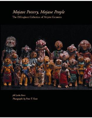 Mojave Pottery, Mojave People: The Dillingham Collection of Mojave Ceramics