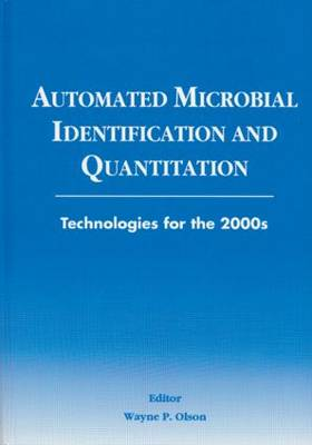 Automated Microbial Identification and Quantitation: Technologies for the 2000s