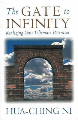 The Gate to Infinity: Realizing Your Ultimate Potential