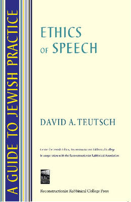 A Guide to Jewish Practice: Ethics of Speech