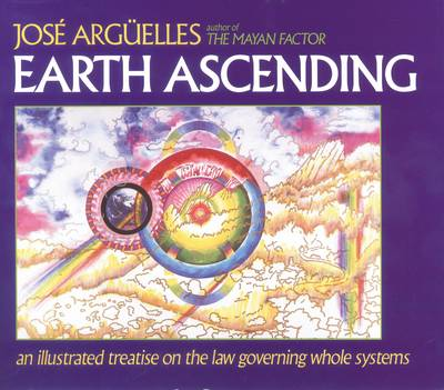 Earth Ascending: An Illustrated Treatise on Law Governing Whole Systems