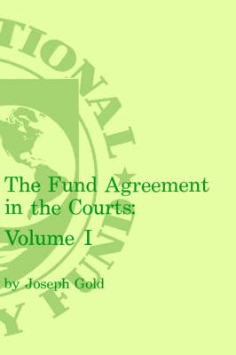 Fund Agreement in the Courts, the Volume 1