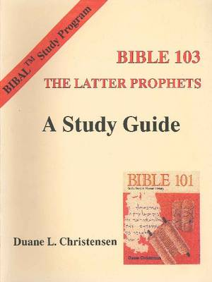 Study Guide for Bible 102: The Former Prophets