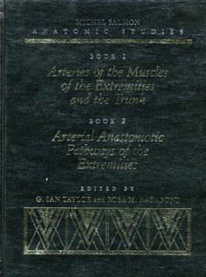 Michel Salmon Anatomic Studies: With Current Clinical Applications for Reconstructive Surgery: Bk. 1 & Bk. 2