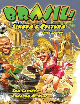 Brasil! Lingua E Cultura, 3rd Edition Textbook