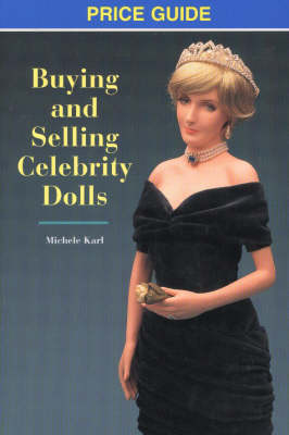 Buying and Selling Celebrity Dolls: Price Guide