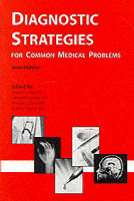 Diagnostic Strategies for Common Medical Problems