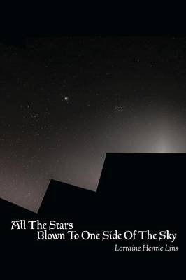 All the Stars Blown to One Side of the Sky