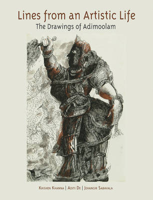 Lines from an Artistic Life: The Drawings of Adimoolam